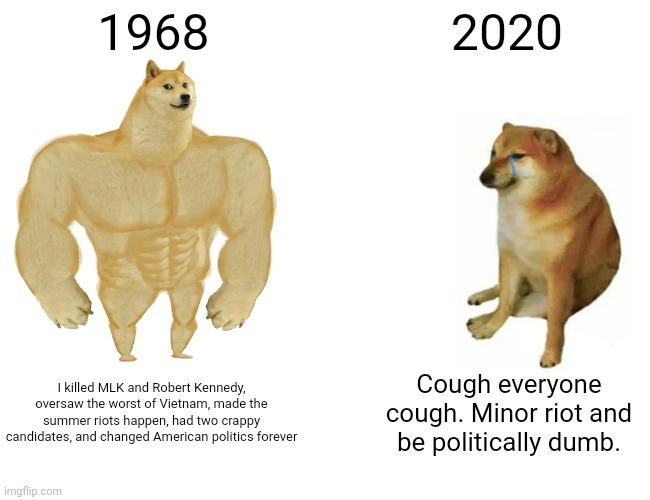 Ah yes feel better about 2020. - meme