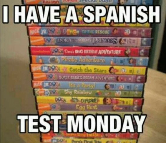 Spanish test monday - meme