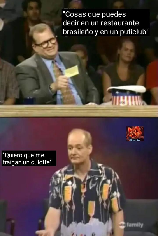 Culotte o Coulotte es un platillo de brasil - meme
