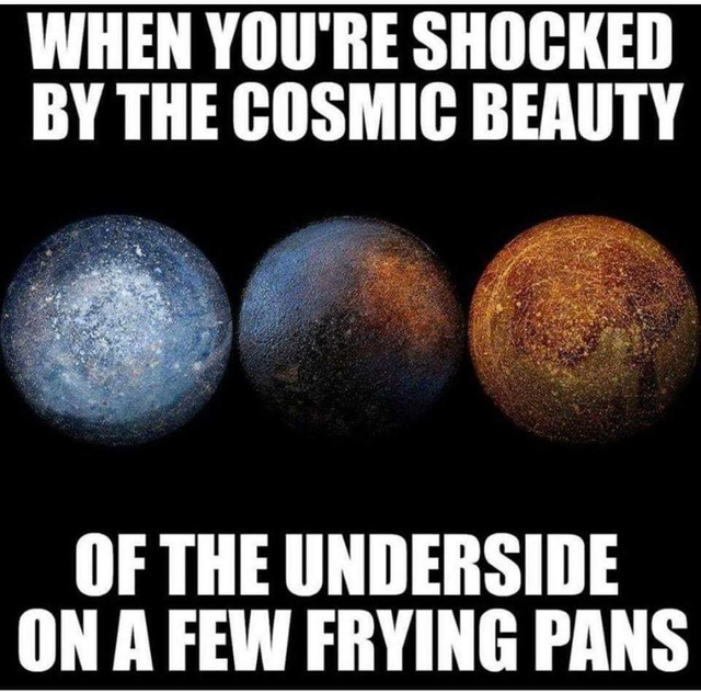 Cosmic beauty of frying pans - meme