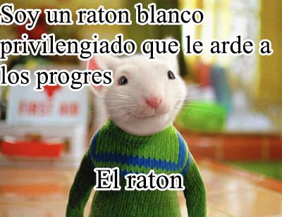 Progre: Eres un ratón blanco privilegiado  :fuuugirl:   :fuuugirl:   :fuuugirl: - meme