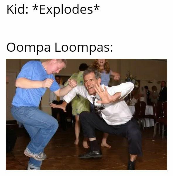 OOMPA LOOMPA DOOBADIE DOO - meme