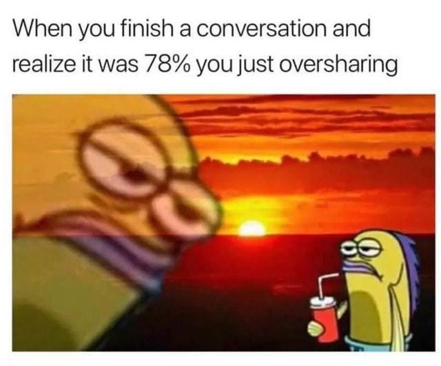 Finished conversation - meme