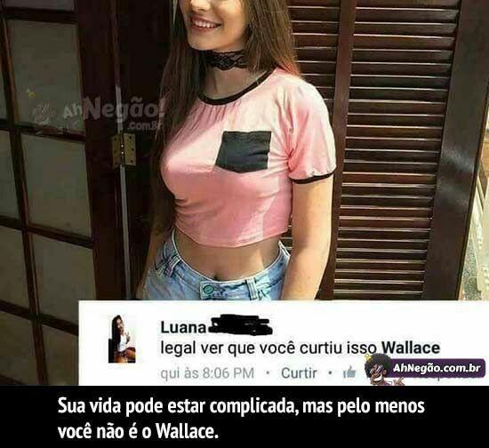 Vc vacilou wallace - meme