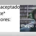 Pepe aprueba