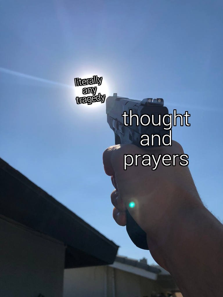 Thots and prayers - meme