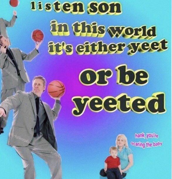 Yeet yeet skeet skeet - meme