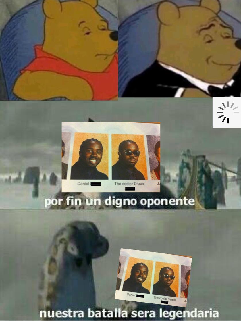 Un digno oponente - meme