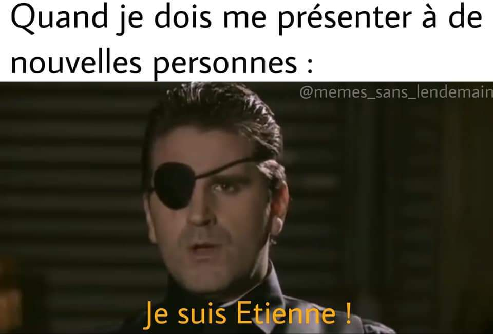 Je suis Etienne - meme