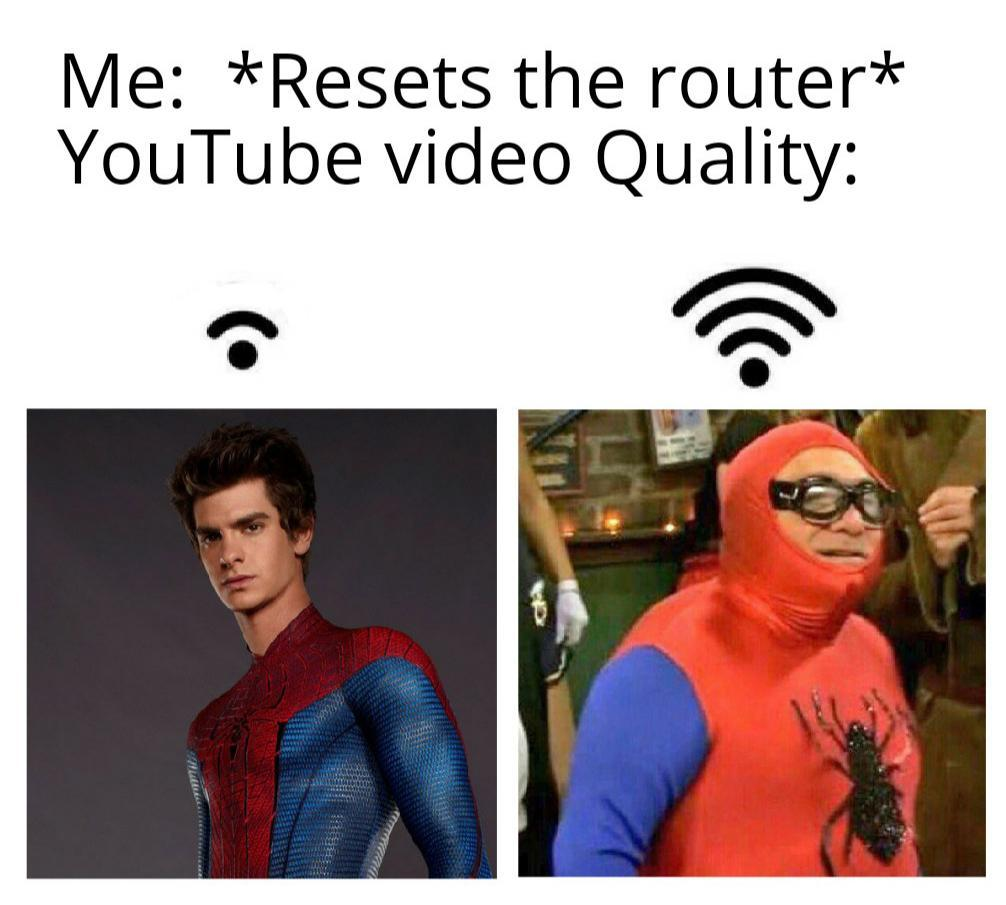spider man video quality - meme