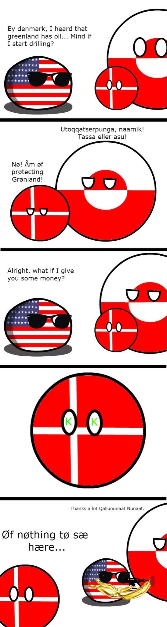 America drilling in greenland in a nutshell - meme