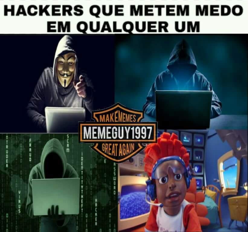 Faltou o hacker ai - meme