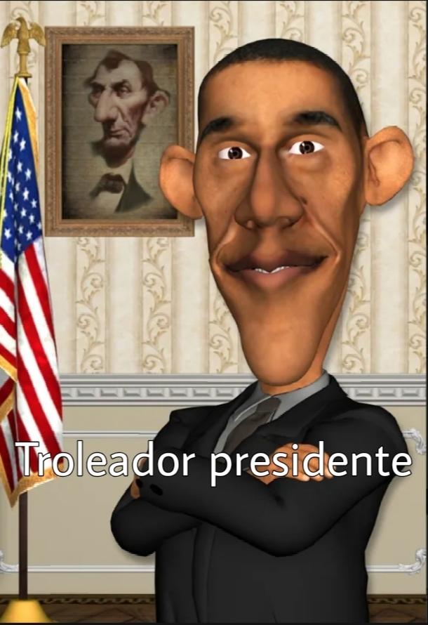 troleador presidente (plantilla nueva?) - meme