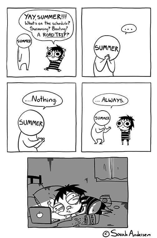 Me every summer ( •ー• ) - meme