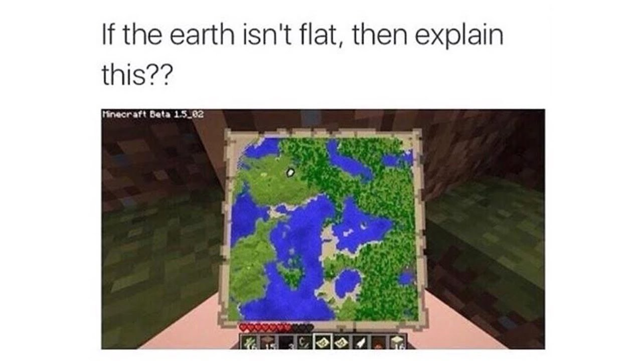 I thought the earth was not flat - meme