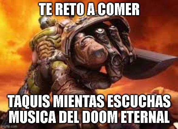 Doom slayer te reta - meme