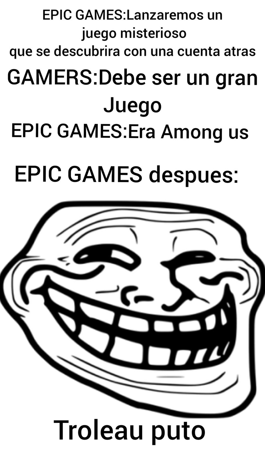 Epic Games:Troleador cara - meme