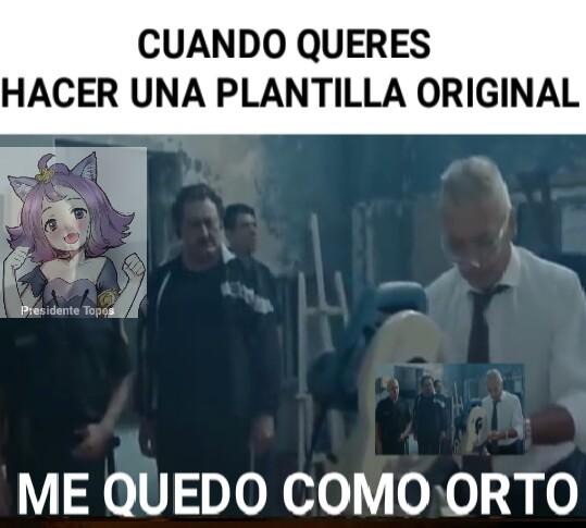 PD: Orto=Culo acepten plox - meme