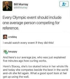 olympics would be more fun - meme