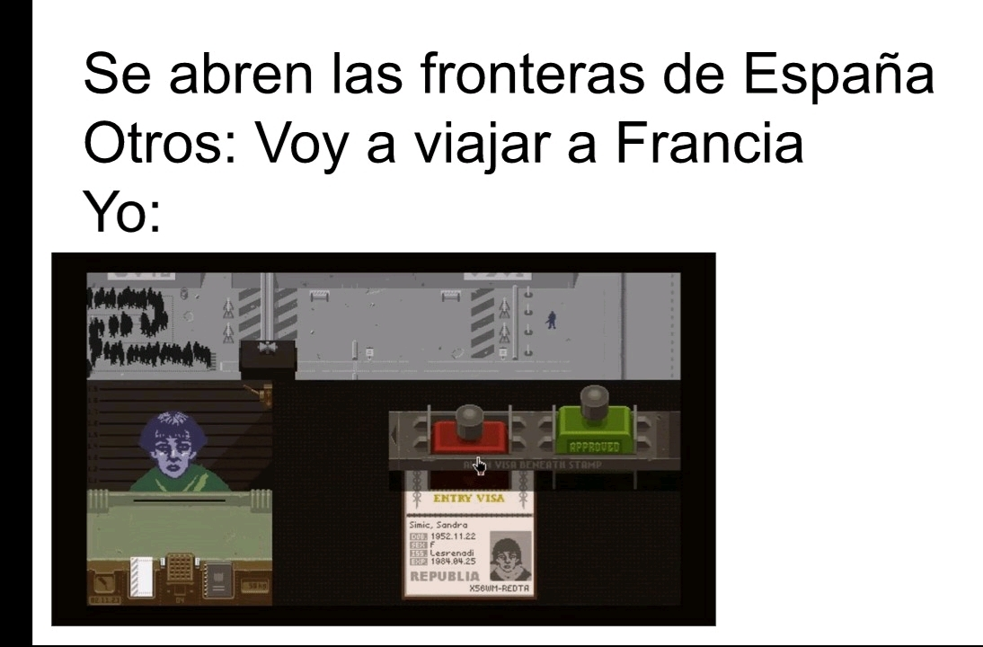 Papers please juegazo - meme