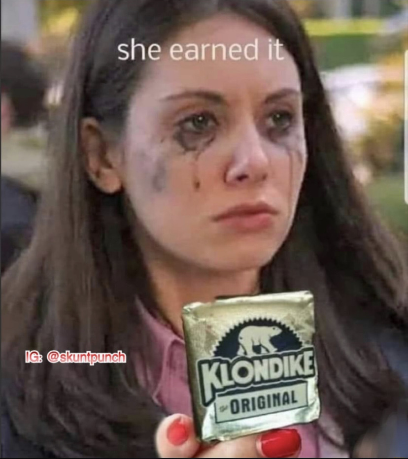 She earned it well - meme