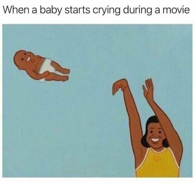 Why take the baby there in the first place - meme