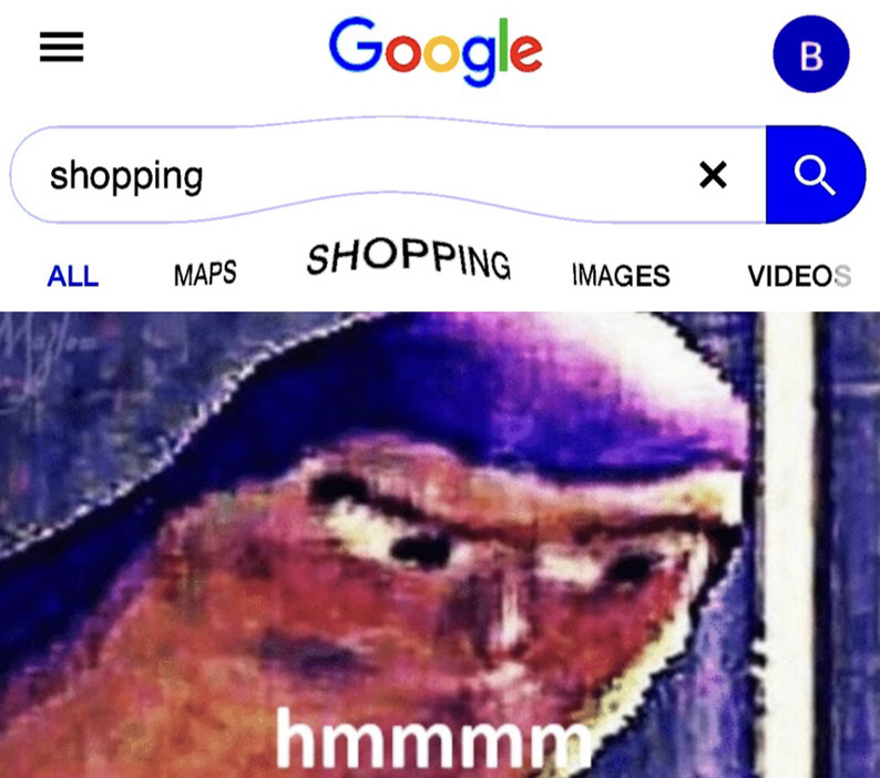 Yes I want to go shopping for shopping - meme