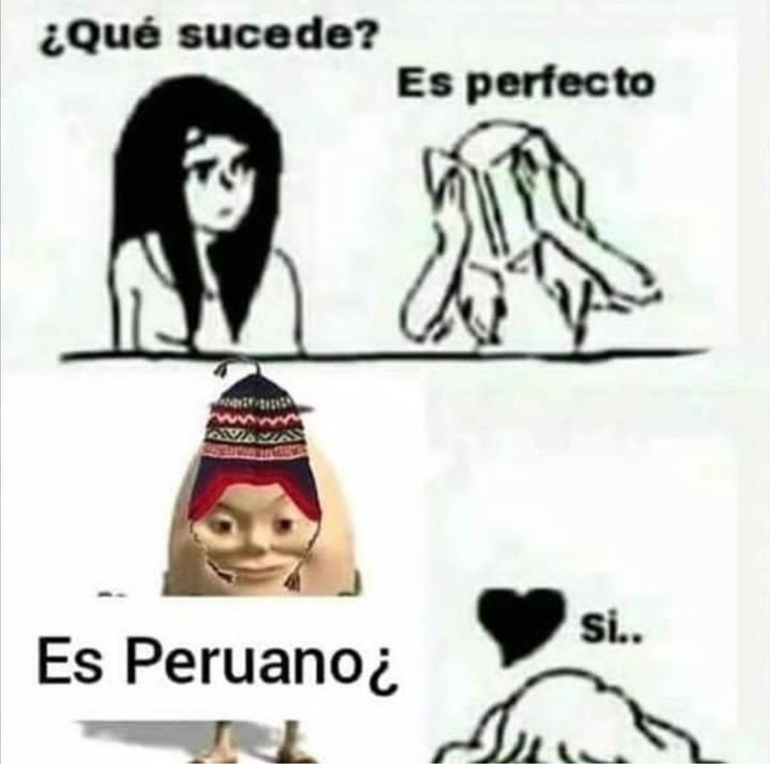 Los peruanos son preciosos. - meme
