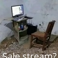 Sale stream?