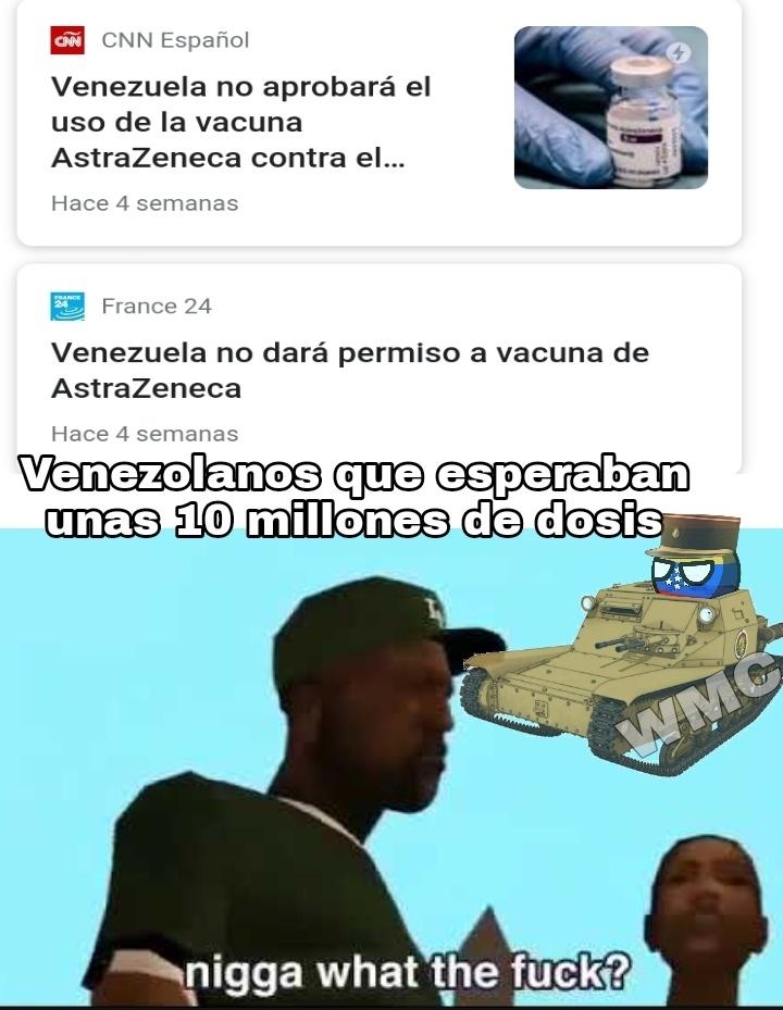 Puto Maduro, ya el weydog tenía hasta el dinero para pagarlas a Covax - meme