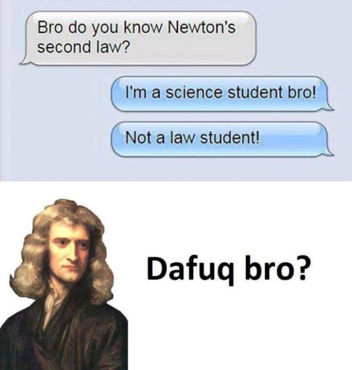 Newton's second law - meme