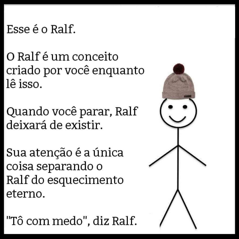 conheçam Ralf - meme