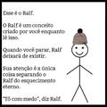 conheçam Ralf