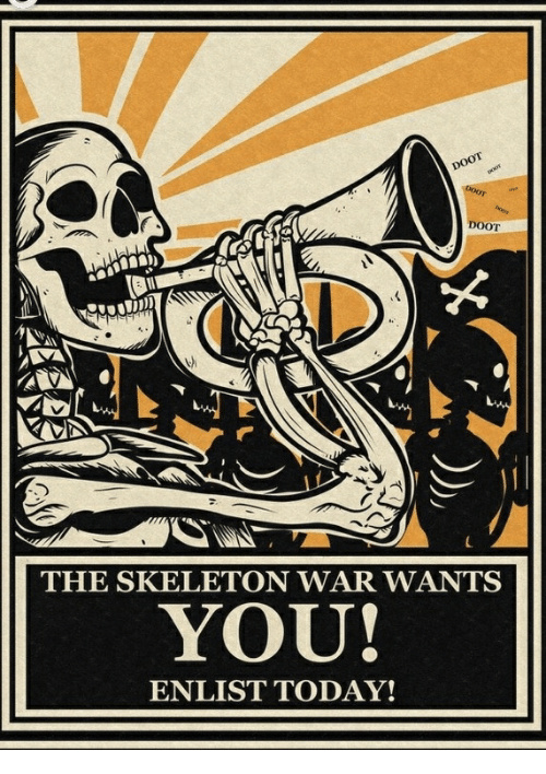 Come on guys it's a skeleton war - meme