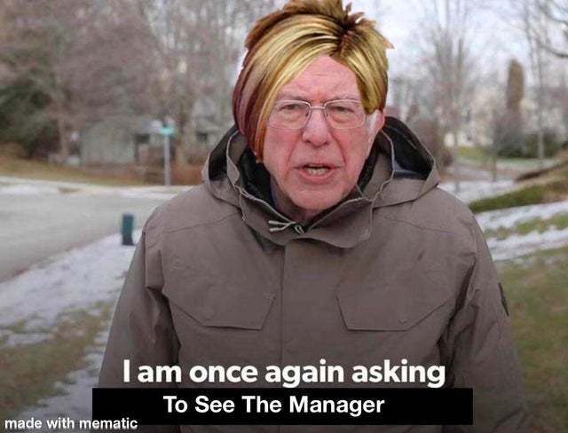 Karen needs to see the manager - meme