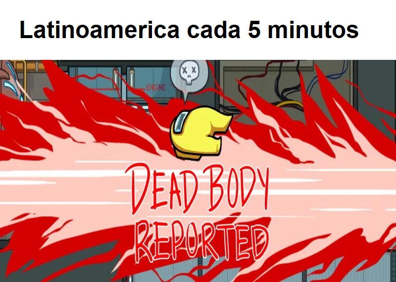 morir es de hecho lo mejor que te puede ocurrir en latinoamerica - meme