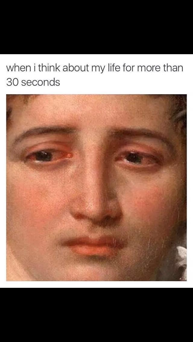 When your life sucks - meme