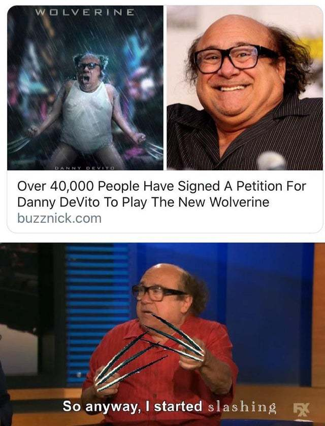 Danny DeVito will be the new Wolverine - meme