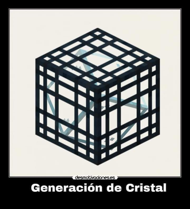 Generación de cristal - meme