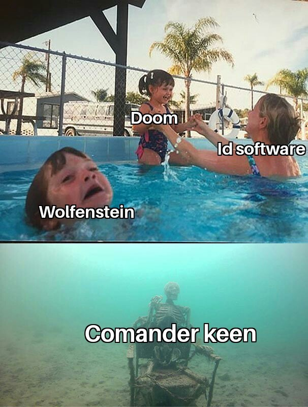 Por si no lo saben, escuché o estoy seguro de que comander keen es de id software - meme