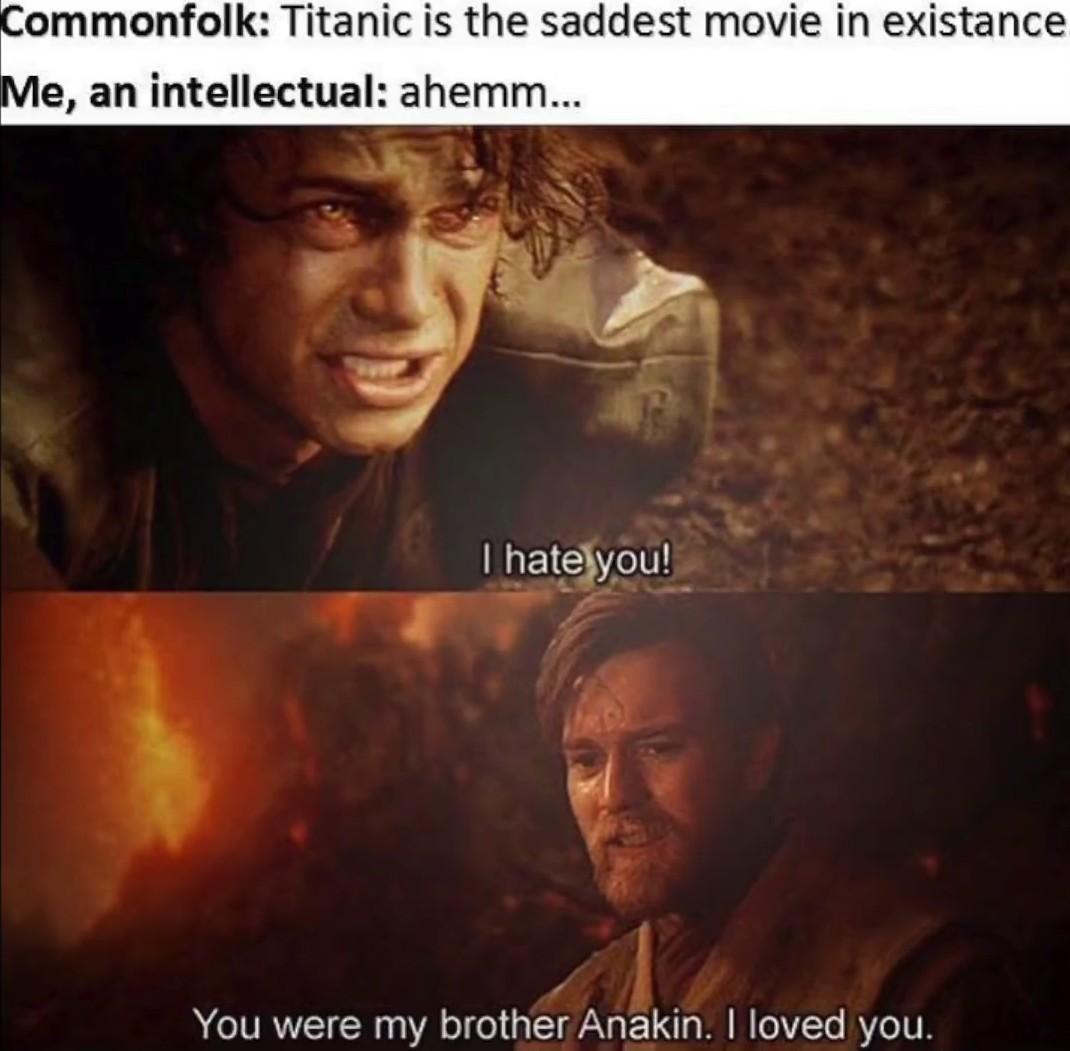 ROTS is the best SW movie change my mind - meme