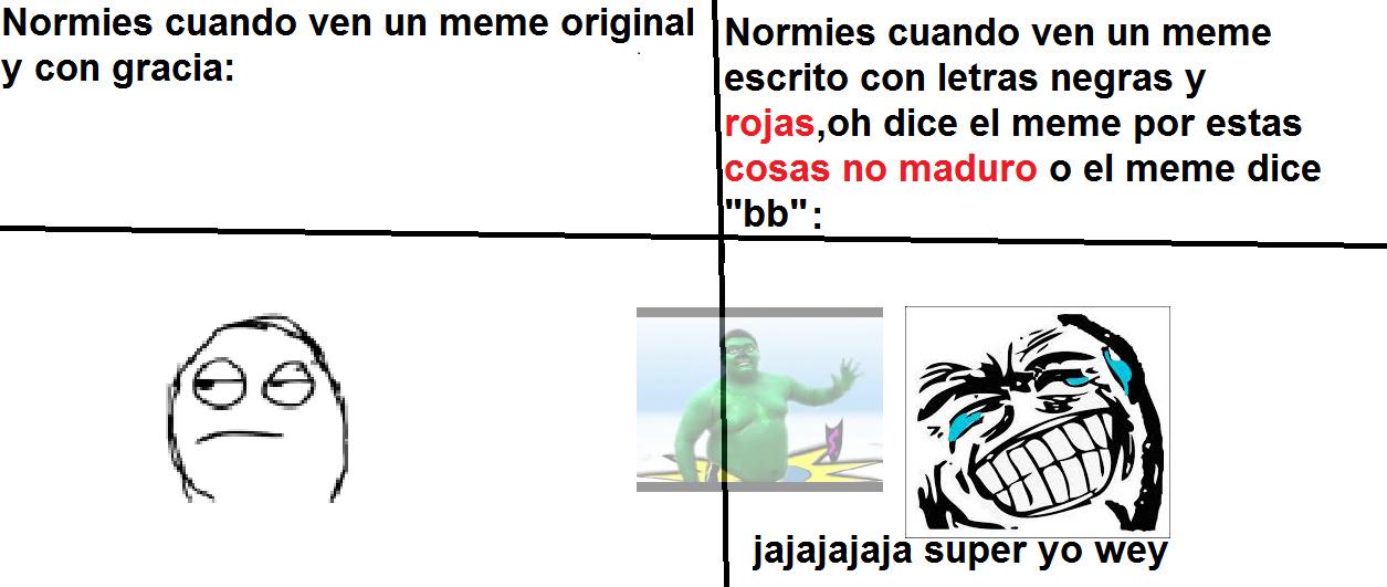 normies qliaos de mierda - meme