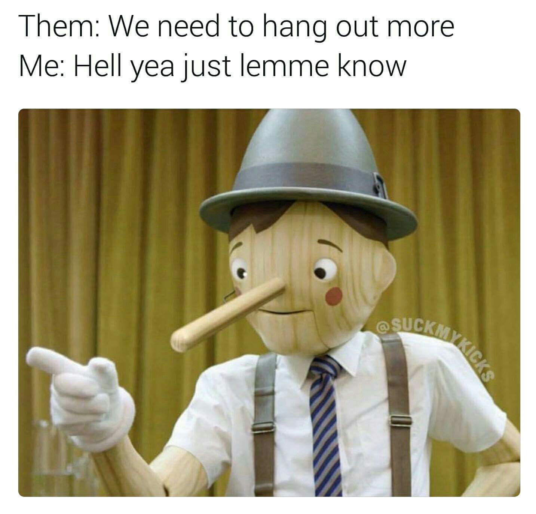 Yeah...totally need to - meme
