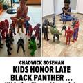 Wholesomeness. R.I.P #WakandaForever