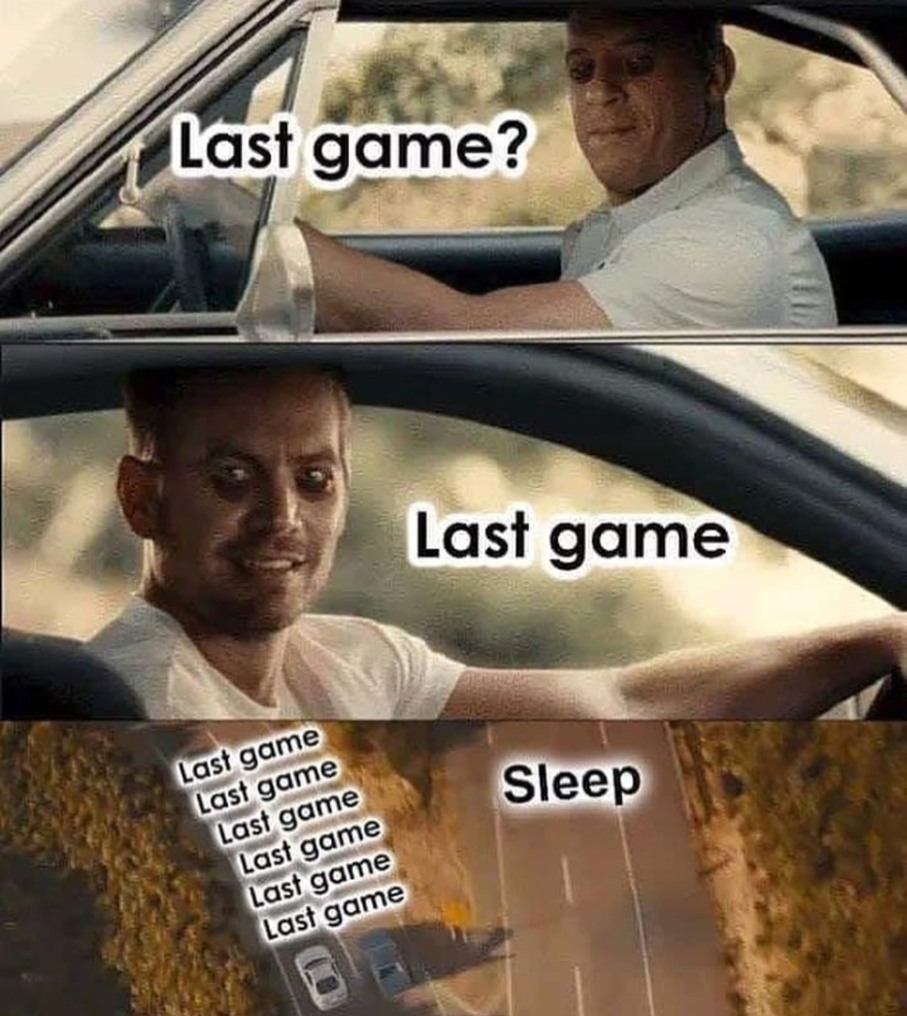 Last game? - meme
