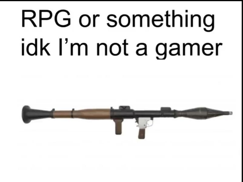 Un rpg o algo asín no npi no soy gamer - meme