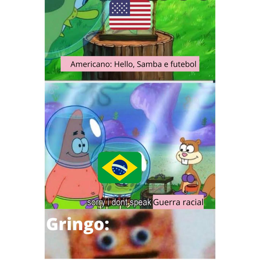 Sorry, gringo i don't speak tiroteio - meme