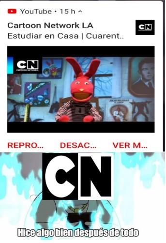 Al fin Cartoon network ha hecho algo bueno - meme