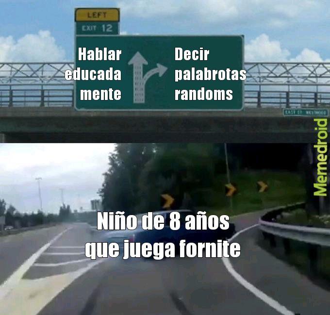 Solo los que juegan al fornite lo entenderan  - meme