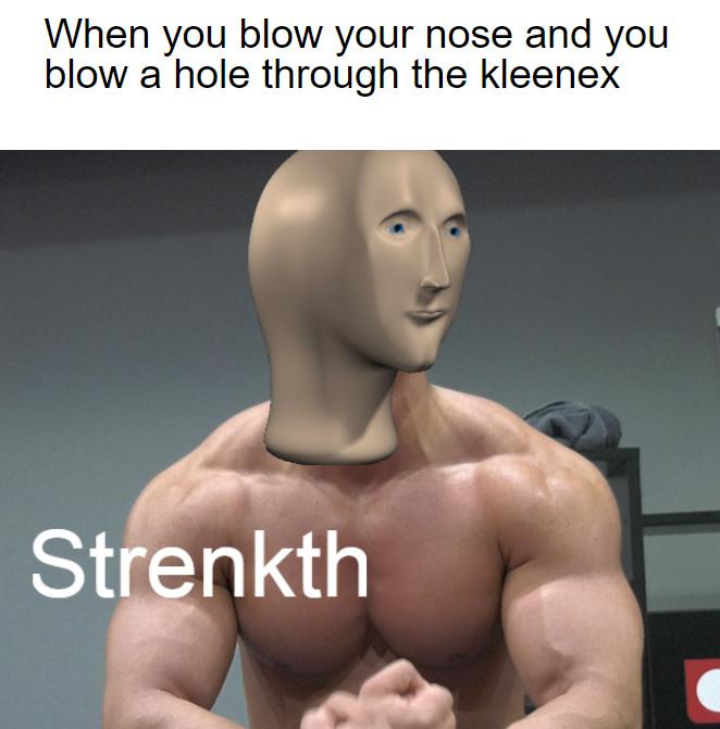 strenkth - meme